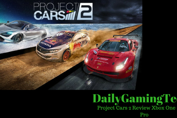 Project Cars 2 Review Xbox One And Ps4 Pro Dailygamingtech