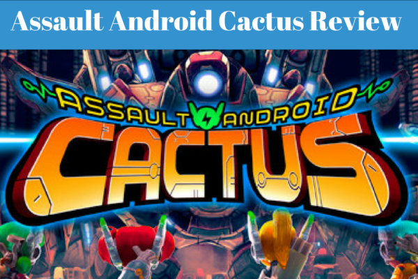 Assault Android Cactus Review (Xbox One X) - DailyGamingTech