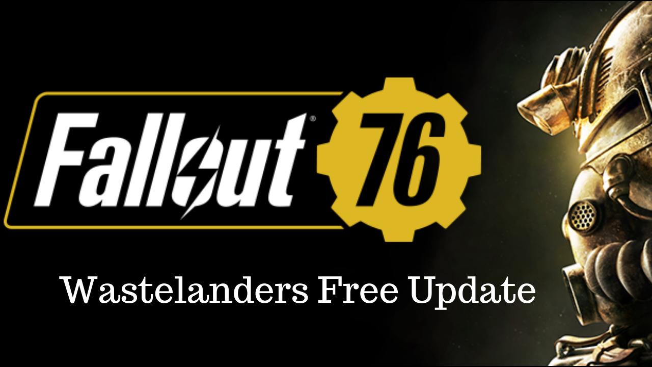 fallout76 wastelanders